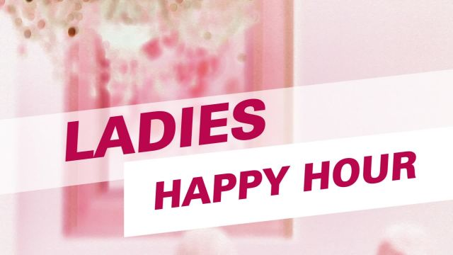 Ladies Happy Hour 2016-02-01