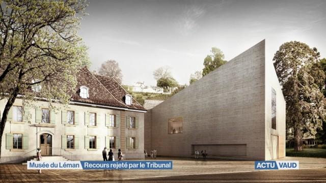 Recours contre l'extension du Musée du Léman rejeté