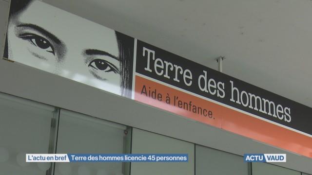 Terre des hommes licencie à Lausanne