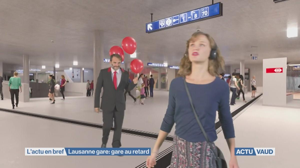 Grands travaux en gare de Lausanne, mais avec du retard
